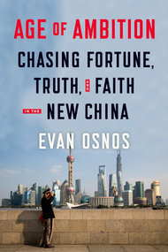 Q&A With Evan Osnos on New Book 'Age of Ambition'