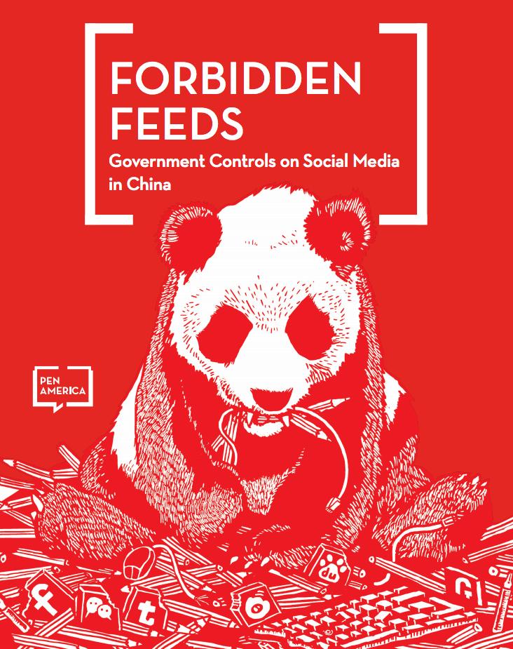 Forbidden Feeds: PEN on Social Media in China